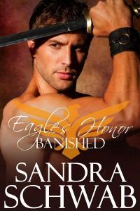 Eagle's Honor: Banished - Sandra Schwab