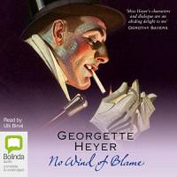 No Wind of Blame: Inspector Hemingway, Book 1 - Georgette Heyer, Ulli Birvé