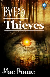 Eve's Thieves - Mac Rome