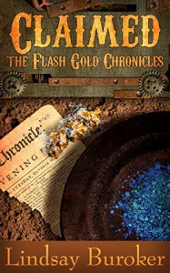Claimed (The Flash Gold Chronicles, #4) - Lindsay Buroker