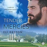 Tender Mercies  - Eli Easton, Cezary Tulin