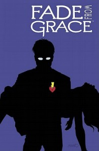 Fade from Grace - Jeff Amano, Gabriel Benson