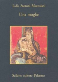 Una Moglie - Lidia Storoni Mazzolani
