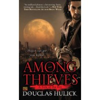 Among Thieves (Tales of the Kin, #1) - Douglas Hulick
