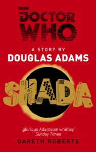 Doctor Who: Shada - 'Douglas Adams',  'Gareth Roberts'