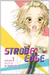 Strobe Edge, Vol. 1 - Io Sakisaka