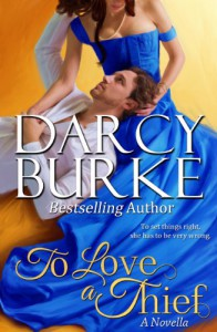 To Love a Thief (Secrets & Scandals) - Darcy Burke