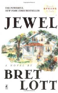 Jewel - Bret Lott