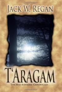 T'Aragam - Jack W. Regan