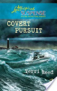 Covert Pursuit - Terri Reed