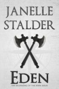 Eden (Eden Series) - Janelle Stalder
