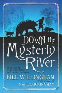 Down the Mysterly River - Bill Willingham, Mark Buckingham