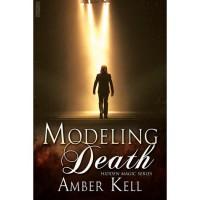 Modeling Death - Amber Kell