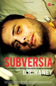 Subversia - D. R. Haney