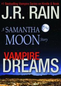 Vampire Dreams (Vampire for Hire, #6.5) - J.R. Rain