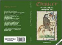 The Wife of Bath's Prologue and Tale - Geoffrey Chaucer,  James Winny (Editor)