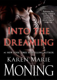 Into the Dreaming (with bonus material) - Karen Marie Moning