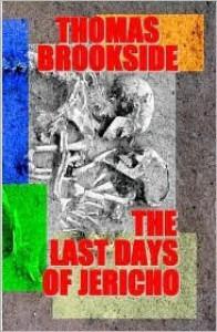 The Last Days of Jericho - Thomas Brookside