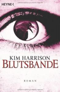 Blutsbande (The Hollows, #10) - Kim Harrison