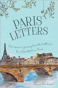 Paris Letters - Janice Macleod