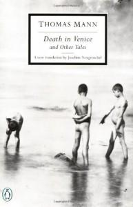 Death in Venice and Other Tales - Thomas Mann, Joachim Neugroschel