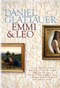 Emmi & Leo - Daniel Glattauer
