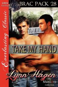 Take My Hand - Lynn Hagen