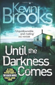 Until the Darkness Comes - Kevin Brooks