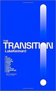 The Transition - Luke Kennard
