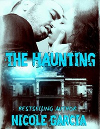 The Haunting - Nicole Garcia, Patty Hanson