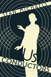 Us Conductors - Sean Michaels