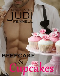 Beefcake & Cupcakes - Judi Fennell