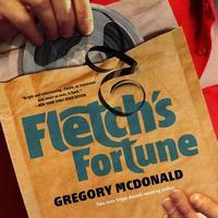 Fletch's Fortune (Fletch #3) - Dan John Miller, Gregory McDonald