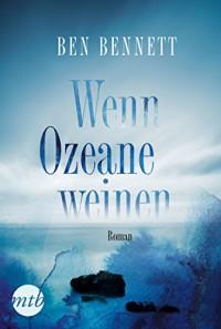 Wenn Ozeane weinen - Ben Bennett