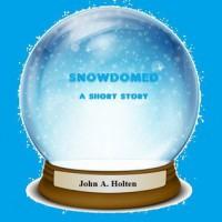Snowdomed - John A. Holten