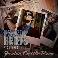 PsyCop Briefs: Volume 1 - Jordan Castillo Price, Gomez Pugh