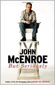 But Seriously - John McEnroe