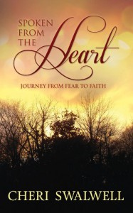 Journey from Fear to Faith (Spoken from the Heart Book 1) - Cheri Swalwell