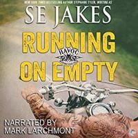 Running on Empty - S.E. Jakes, Mark Larchmont