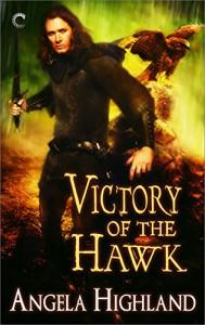 Victory of the Hawk (Rebels of Adalonia) - Angela Highland