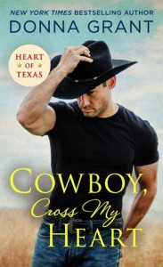 Cowboy, Cross My Heart - Donna Grant
