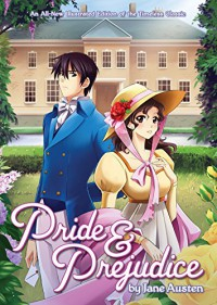 Pride and Prejudice (Manga Illustrated Classics) - Jane Austen, Shiei