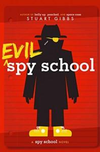 Evil Spy School - Stuart Gibbs
