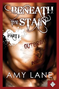 Beneath the Stain - Part One - Amy Lane