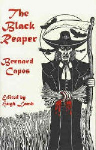 The Black Reaper - Bernard Capes, Hugh Lamb