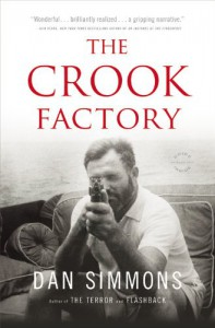 The Crook Factory - Dan Simmons