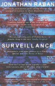 Surveillance: A Novel - Jonathan Raban