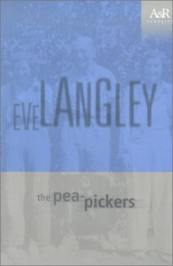 The Pea-Pickers - Eve Langley, Lucy Frost