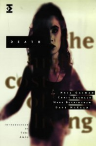 Death: The High Cost of Living - Dave McKean, Chris Bachalo, Mark Buckingham, Tori Amos, Neil Gaiman