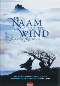 De naam van de wind - Patrick Rothfuss, Lia Belt